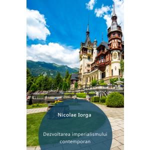 Dezvoltarea imperialismului contemporan [eBook]