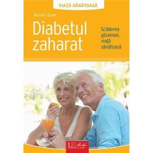 Diabetul zaharat. Scăderea glicemiei, viață sănătoasă.