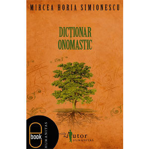 Dicționar Onomastic [Carte Electronică]
