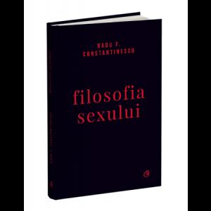 Filosofia sexului. Ediție necenzurată