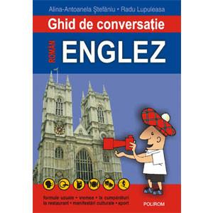 Ghid de Conversație Român-Englez. Ediția a II-a, Revăzută și Adăugită