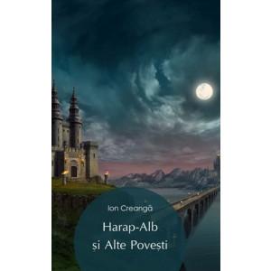 Povestea lui Harap-Alb [eBook]