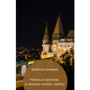 Hronicul vechimei a romano-moldo-vlahilor [eBook]