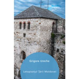 Letopisețul Țării Moldovei [eBook]