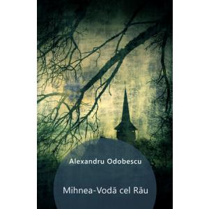 Mihnea Vodă cel Rău [eBook]