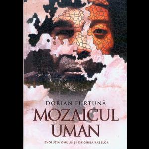 MOZAICUL UMAN. Evoluția omului și originea raselor