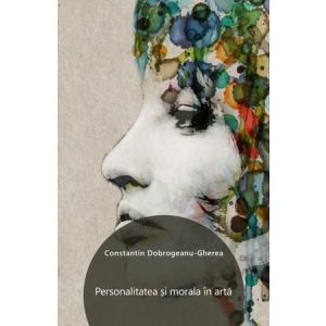 Personalitatea și morala în artă [eBook]