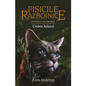 Pisicile Războinice. Umbre Adânci Vol 17