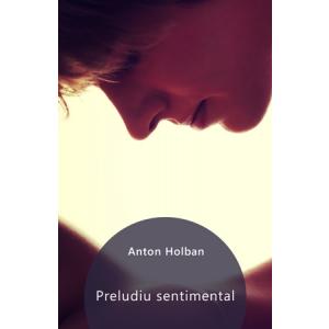 Preludiu sentimental [Carte Electronică]