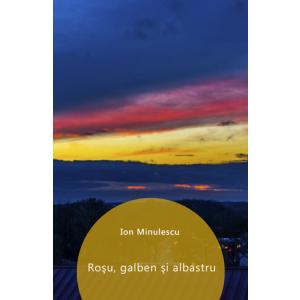 Roșu, galben și albastru [eBook]