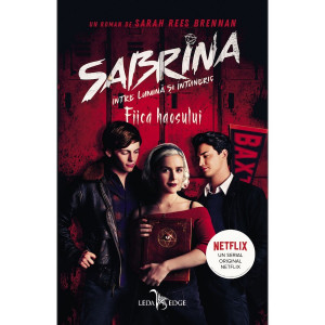 Sabrina. Între lumină și întuneric vol.2 Fiica haosului