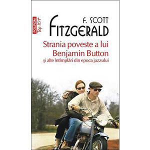 Strania Poveste a lui Benjamin Button și alte Întîmplări din Epoca Jazzului (Top 10+) [Carte de Buzunar]