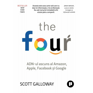 The Four ADN-ul ascuns al Amazon, Apple, Facebook și Google