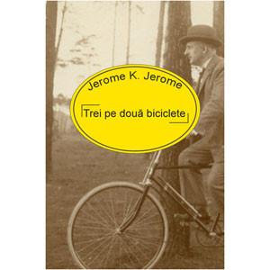 Trei pe Două Biciclete [eBook]