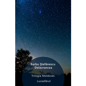 Trilogia Moldovei. Luceafărul [eBook]
