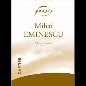 Mihai Eminescu. Opera Poetică. Vol. I + Vol. II + Vol. III + Vol. IV