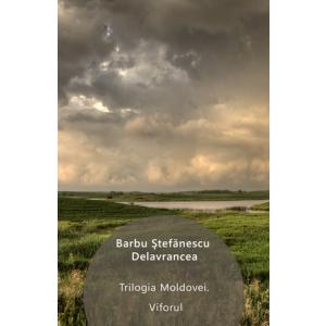 Trilogia Moldovei. Viforul [eBook]