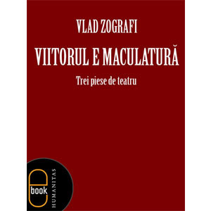 Viitorul e Maculatură [eBook]