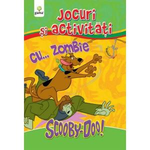 Scooby-Doo! Jocuri și activități cu Zombie!