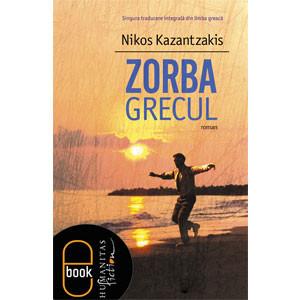Zorba Grecul [Carte Electronică]